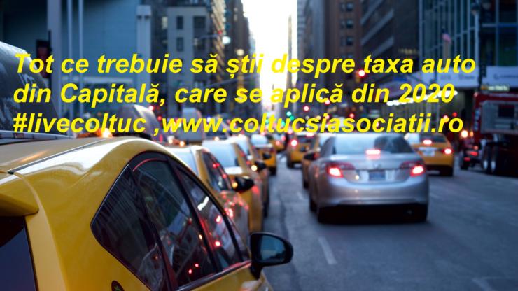tot ce trebuie sa stii despre taxa auto din capitala